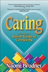 Caring: A Jewish Guide to Caregiving