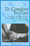 To Comfort, To Cure: The Healing Power of Bikur Cholim