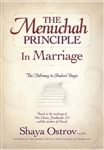 The Menuchah Principle in Marriage: The Pathway to Shalom Bayis