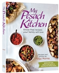 My Pesach Kitchen: Stress-free Recipes Your Family Will Love