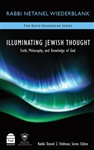 Illuminating Jewish Thought: Faith, Philosophy and Knowledge of God