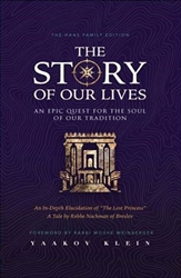 The Story of Our Lives: An Epic Quest for the Soul of our Tradition