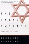 The Fatal Embrace: Jews and the State