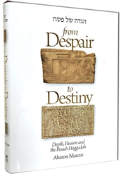 From Despair to Destiny: Depth Passion and the Pesach Haggadah