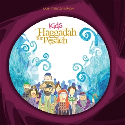 Children's Haggadah by Rabbi Yosef Zvi Rimon