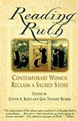 Reading Ruth: Contemporary Women Reclaim a Sacred Story