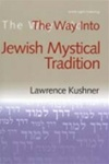 Way Into Jewish Mystical Tradition, The