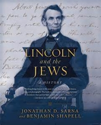 Lincoln and the Jews   by Jonathan Sarna