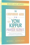 The Companion Guide to the Yom Kippur Prayer Service
