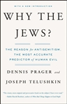 Why the Jews? The Reason for Antisemitism