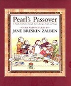 Pearl's Passover: A Family Celebration Through Stories, Recipes, Crafts, and Songs