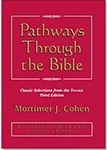 Pathways Through the Bible: Classic Selections from the TANAKH (Third Edition)