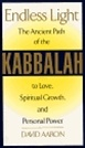 Endless Light: The Ancient Path of the Kabbalah to Love, Spiritual Growth, and Personal Power