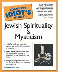 The Complete Idiot's Guide To Jewish Spirituality & Mysticism