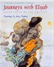 Journeys with Elijah: Eight Tales of the Prophet
