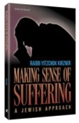 Making Sense of Suffering: A Jewish Approach