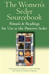 The Women's Seder Sourcebook: Rituals and Readings for Use at the Passover Seder
