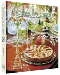 Kosher By Design: Picture-Perfect Food for the Holidays and Every Day