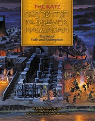 Katz Passover Haggadah: Art of Faith and Redemption