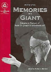 "Memories of a Giant: Eulogies in Memory of Rabbi Dr. Joseph B. Soloveitchik zt""l"