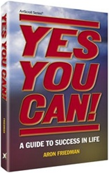 Yes You Can! A Guide to Success in Life