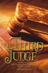 The Third Judge: And Other Stories of Rabbi Menachem M. Schneersohn, the Third Rebbe of Chabad-Lubavitch