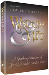 Wisdom & Wit: A Sparkling Treasury of Jewish Anecdotes and Advice