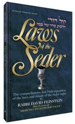 Laws of the Seder: The Comprehensive Kol Dodi Exposition of the Laws and Rituals of the Seder Night