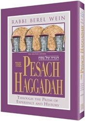 The Pesach Haggadah: Through the Prism of Experience and History