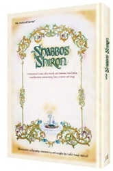 The Shabbos Shiron: A Treasury of Grace After Meals