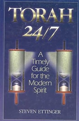 Torah 24/7: A Timely Guide for the Modern Spirit