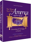 The World That Was: America 1900-1945: Transmitting the Torah Legacy to America