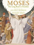 Moses: The Long Road to Freedom