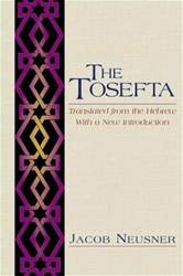 The Tosefta: Translated from the Hebrew, with a New Introduction
