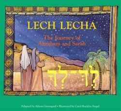Lech Lecha: The Journey of Abraham and Sarah