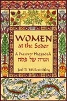 Women at the Seder: A Traditional Passover Haggadah