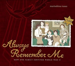Always Remember Me: How One Family Survived World War II
