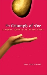 The Triumph of Eve & Other Subversive Bible Tales