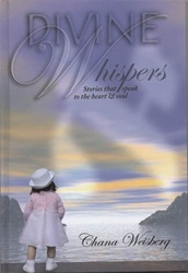 Divine Whispers: Stories that speak to the heart & soul
