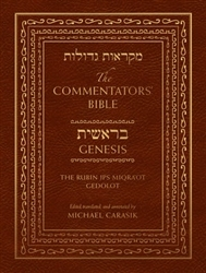 The Commentators' Bible: The Jps Miqra'ot Gedolot
