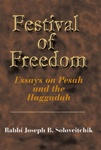 Festival of Freedom: Essays on Pesach and the Haggadah