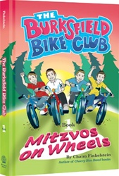 The Burksfield Bike Club: Book 1 - Mitzvos on Wheels