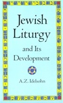 Jewish Liturgy and Its Development