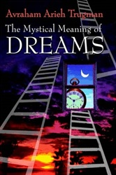 The Mystical Meaning of Dreams