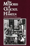 Memoirs of Glueckel of Hameln