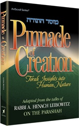 Pinnacle of Creation - Torah Insights Into Human Nature