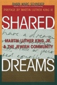Shared Dreams: Martin Luther King Jr. and the Jewish Community