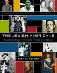 The Jewish Americans: Three Centuries of Jewish Voices in America