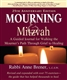 Mourning & Mitzvah : A Guided Journal for Walking the Mourner's Path Through Grief to Healing