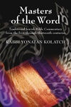 Masters of the Word: Traditional Jewish Bible Commentary from the Eleventh Through Thirteenth Centuries